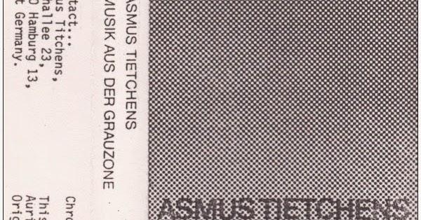 Asmus Tietchens Musik Aus Der Grauzone