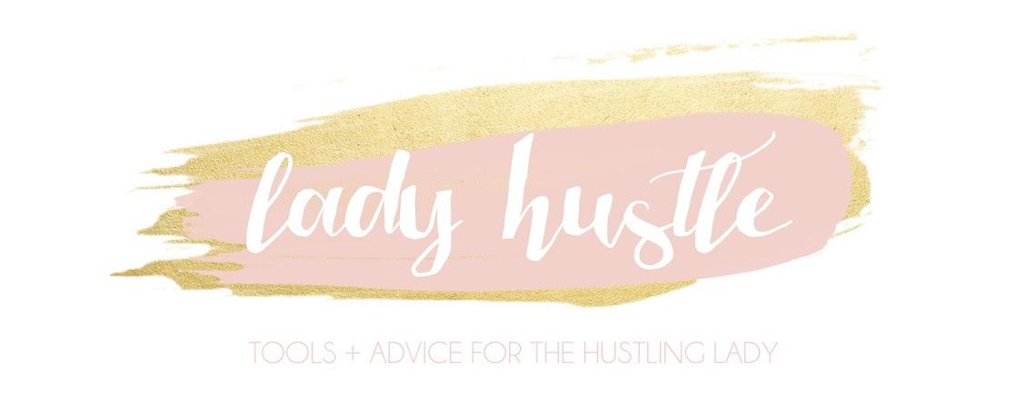 Lady Hustle