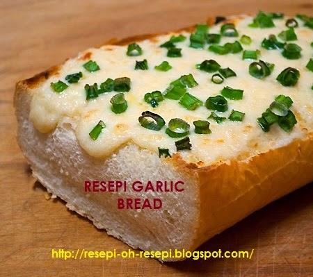 Resepi, Resepi Garlic Bread,