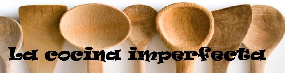 La cocina imperfecta