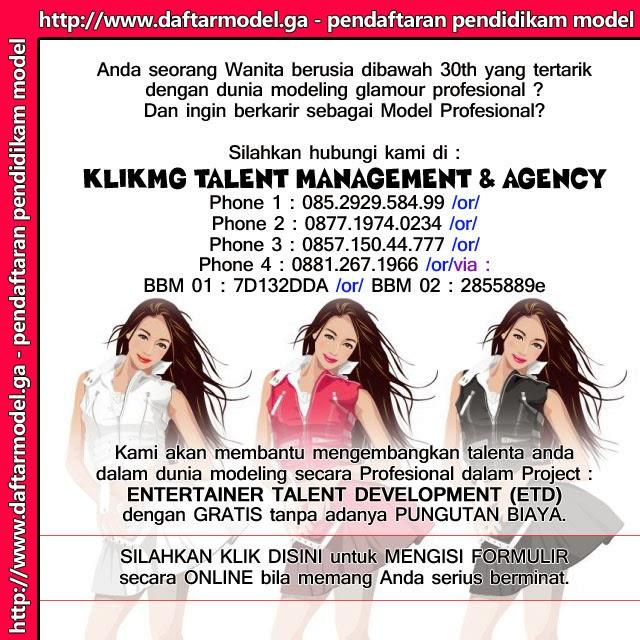 Pendaftaran Pendidikan Model & Talent silahkan klik disini : http://daftarmodel.ga