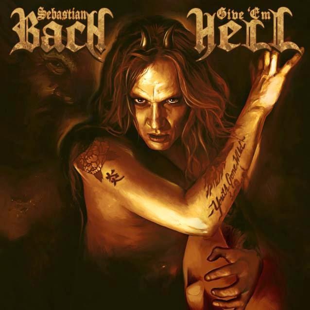 Sebastian Bach Give 'Em Hell