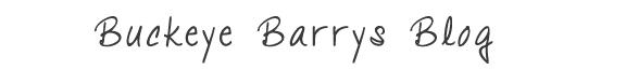 Buckeye Barrys Blog