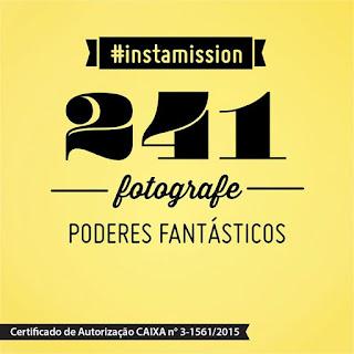 Concurso Instamission - Fotografe poderes fantásticos.