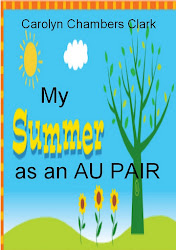 MY SUMMER AS AN AU PAIR, A young adult romance/adventure
