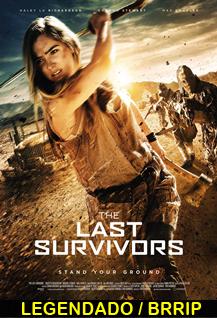 Assistir Os Últimos Sobreviventes Legendado 2015