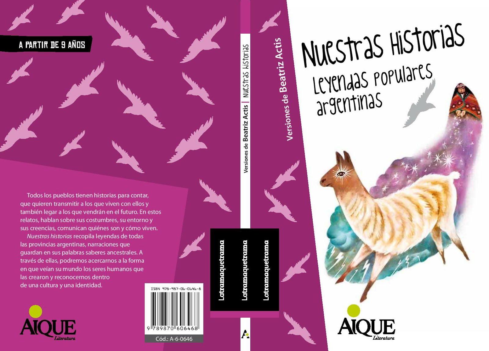 Nuestras historias, Leyendas populares argentinas