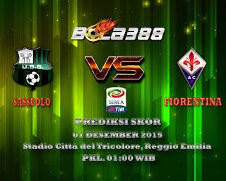 Agen Bola Terpercaya : Prediksi Skor Sassuolo Vs Fiorentina 01 Desember 2015