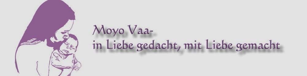 Moyo Vaa - in Liebe gedacht, mit Liebe gemacht