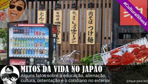 Pocket Hobby - www.pockethobby.com - #CulturalShock - MITOS DA VIDA NO JAPÃO