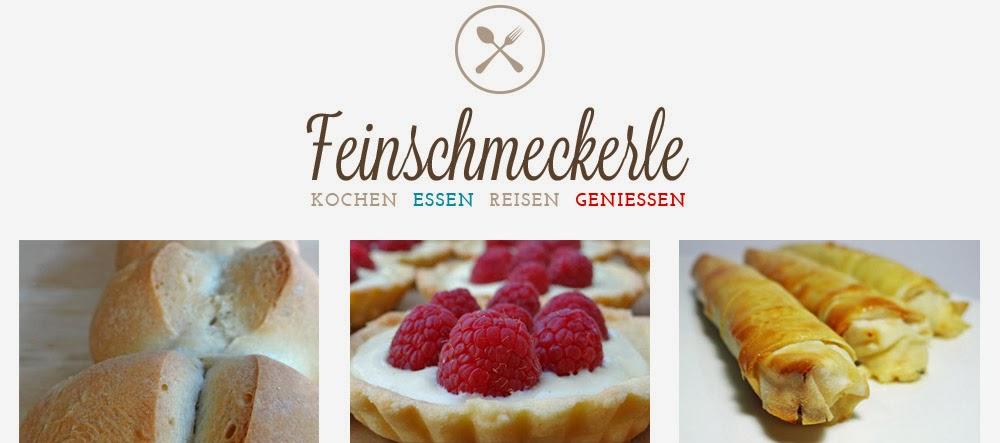 Feinschmeckerle. Foodblog. Koch-Rezepte . Back-Rezepte. Reisen. Stuttgart - Reutlingen - Metzingen