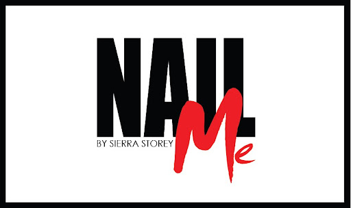 Nail Me by Sierra Storey
