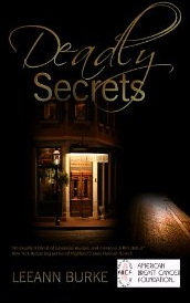 """Deadly Secrets"" by LeeAnn Burke"