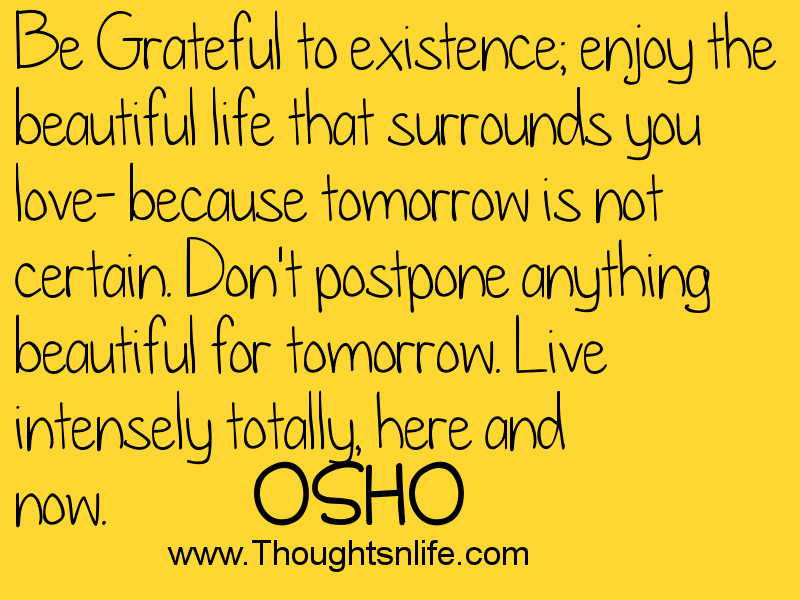 Thoughtsandlife: Be Grateful