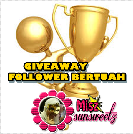 http://sunsweetz-miszsunsweetz.blogspot.com/2013/11/giveaway-follower-bertuah.html