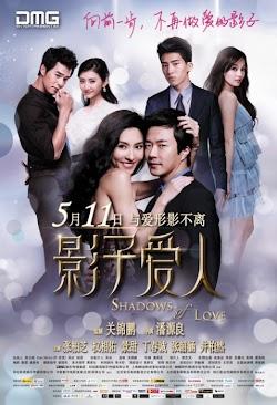 Hình Bóng Tình Yêu - The Shadow Of Love (2012) Poster