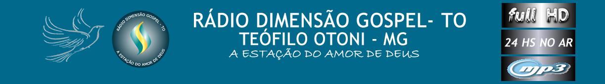 RÁDIO DIMENSAO GOSPEL DE TEÓFILO OTONI MG