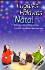 """Co-autora na antologia """" Lugares e Palavras de Natal- 2013"""""""