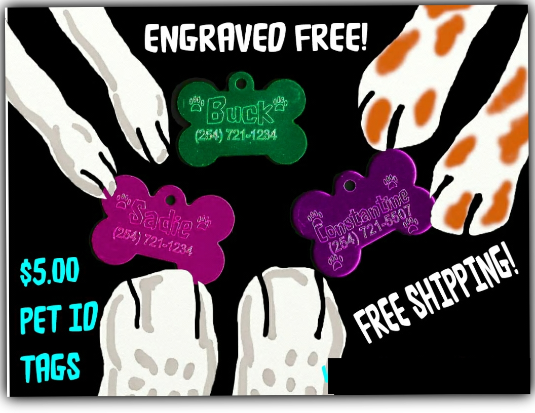 CLEARANCE...PET ID TAGS ONLY $5