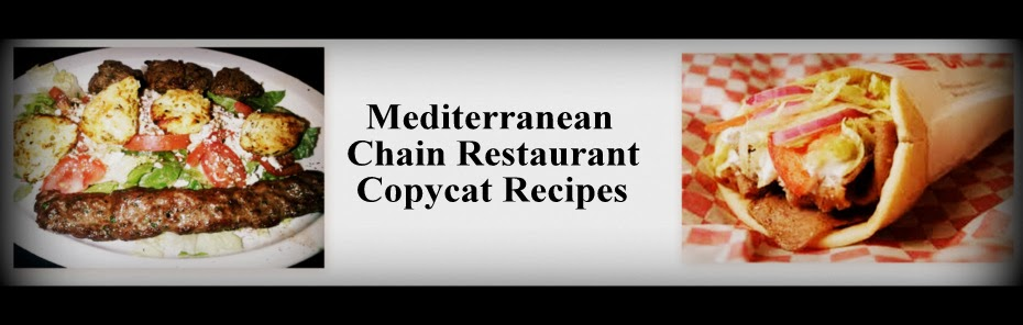 Mediterranean Chain Restaurant Recipes
