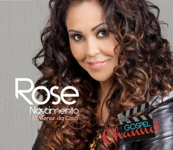 Download ROSE Nascimento Discografia Gospel