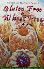 Delicious! The Very Best of Gluten Free &amp; Wheat Free Cooking