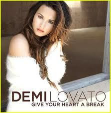lirik lagu give your heart a break demi lovato lirik