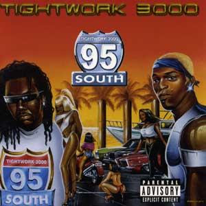 95 South – Tightwork 3000 (CD) (2000) (320 kbps)