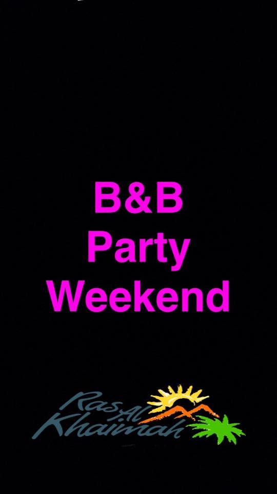 B&B Party Weekend.