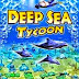 Download Deep Sea Tycoon 1 Game Free Download