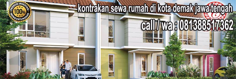 Kontrakan Rumah Di Demak Jawa Tengah 081388517362