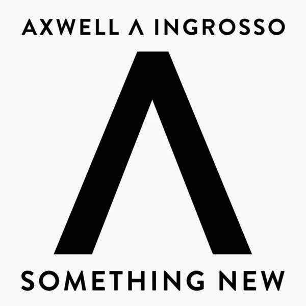 Axwell Λ Ingrosso - Something New - Single  Cover