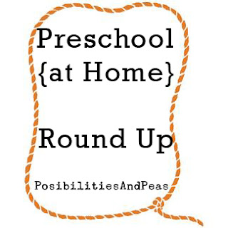 Preschool At Home Round Up @ Possibilities And Peas