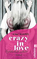 http://www.amazon.de/Gef%C3%A4hrlich-sch%C3%B6n-Crazy-Love-1-ebook/dp/B00GAWCXP2/ref=sr_1_1?ie=UTF8&qid=1445457687&sr=8-1&keywords=kim+karr