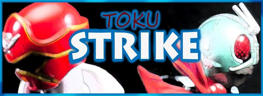 Toku Strike