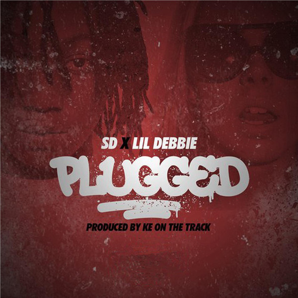 SD - Plugged (feat. Lil Debbie) - Single Cover