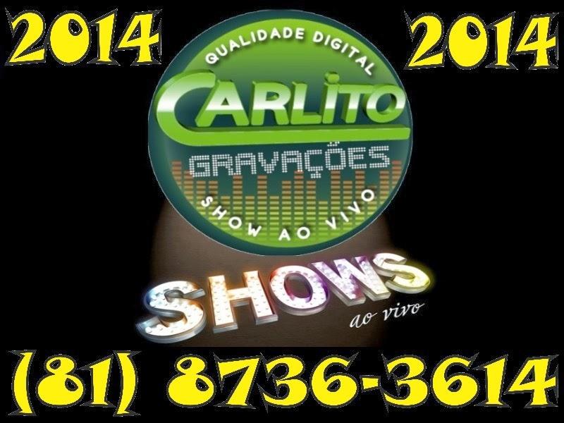 CARLITO GRAVAÇÕES - GRAVANDO TUDO AO VIVO COM QUALIDADE DIGITAL !!!