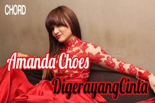 Lirik dan Chord(Kunci Gitar) Amanda Choes/Cuzz ~ Digerayang Cinta