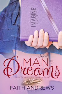 **COVER REVEAL & GIVEAWAY** for MAN OF MY DREAMS by Faith Andrews