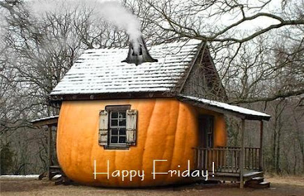 Even when it's not Friday,  I love this Pumpkin House... It's 'perfect' for Fall!