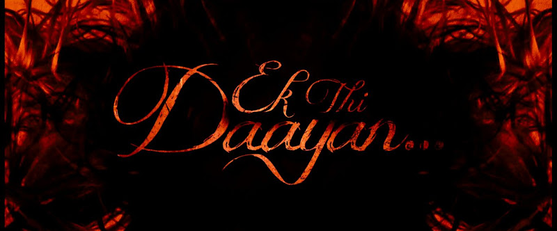 Ek Thi Daayan Images