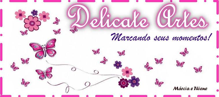 Delicate Artes