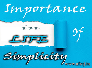 Importance of Simplicity In Life