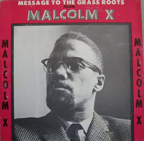 malcom x message to the grass Search the history of over 324 billion web pages on the internet.