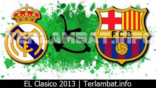 El Clasico 2013 Real Madrid VS Barcelona