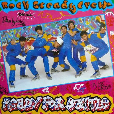 The Rock Steady Crew – Ready For Battle (Vinyl) (1984) (320 kbps)
