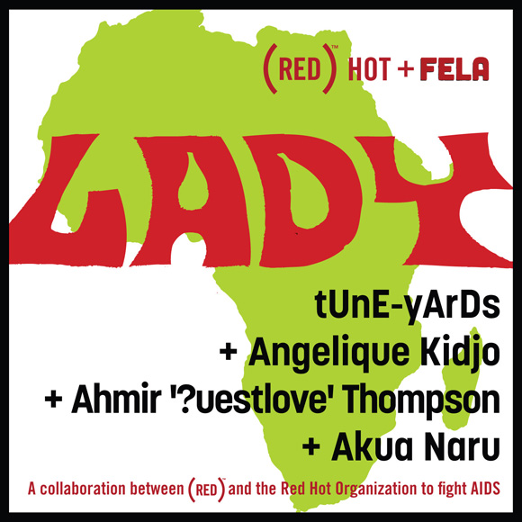 tUne-yArDs + Angelique Kidjo + ?uestlove + Akua Naru - Lady