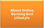 About Online Earning And Lifestyle