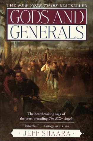 an analysis of gods and generals by jeff shaara Gods and generals is a novel which serves as a prequel to michael shaara's 1974 pulitzer prize-winning work about the battle of gettysburg, the killer angels.