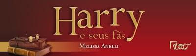 Leia 38 páginas do livro 'Harry e Seus Fãs', que será lançado em Março | Ordem da Fênix Brasileira